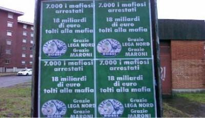 I manifesti della Lega Lombarda  che ringraziano Maroni per la lotta alla mafia. Ma chi ringrazia i magistrati ed i poliziotti?