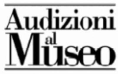 Audizioni al Museo - friends of Stradivari