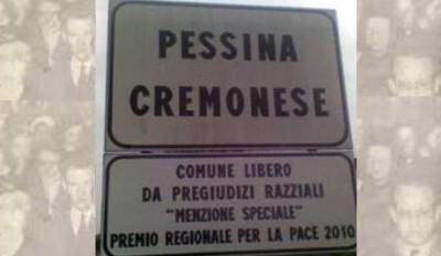 Pessina Cremonese. Comune libero da pregiudizi razziali.Menzione speciale.Premio regionale per la pace 2010