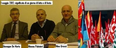 1 Maggio 2012. Parlano Plamieri (cgil),De Maria ( cisl) e Grossi ( uil)- Ascolta