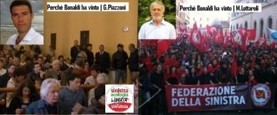Perché a Crema Stefania Bonaldi ha vinto . Ne Parlano G.Piazzoni (SEL) e M. Lottaroli (Fed.Sin)