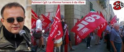 Palmieri Cgil : la riforma del lavoro è da rifare !