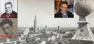 Cremona I Sindaci del '900. Superti racconta Calatroni e Rossini (video)