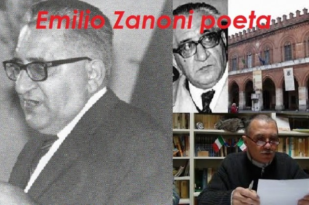 Emilio Zanoni , Il  Poeta Vernacolare  cremonese| Agostino Melega
