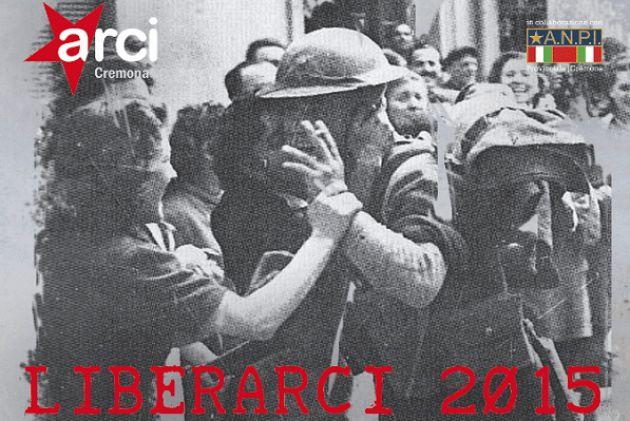 Liberarci 2015 Giovani Memorie Resistenti a Cremona