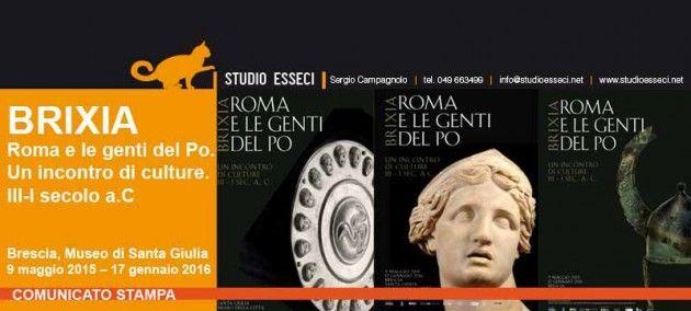 Brescia Brixia 5 incontri per scoprire Roma e le genti del PO
