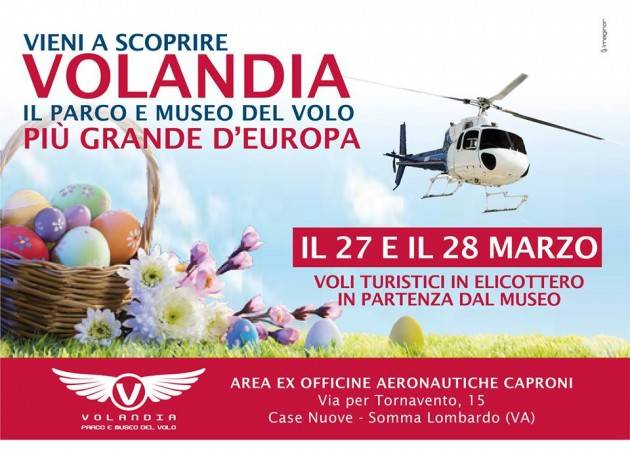 Varese - A Volandia sarà una Pasqua e una Pasquetta in elicottero