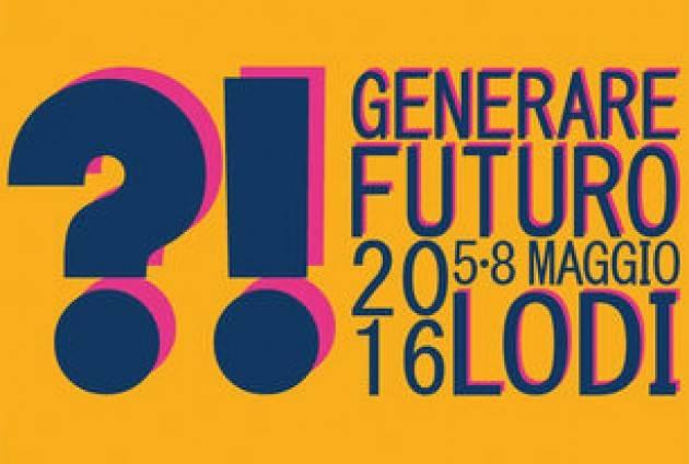 lodi - Generare Futuro, consulta il programma della rassegna