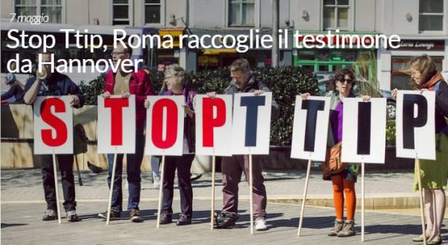 Stop Ttip, Roma raccoglie il testimone da Hannover di Monica Di Sisto