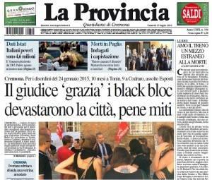Cremona Il giudice 'grazia' i Black Blok ? Uno strano titolo de il giornale 'La Provincia' di Gian Carlo Storti
