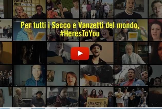 (Video) Amnesty 'HERE'S TO YOU': 23 agosto 1927  uccisione di Sacco e Vanzetti La memoria di oggi