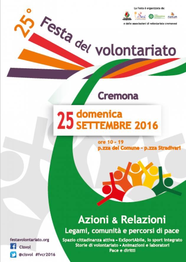 (video) 25° Festa Volontariato Cremona il 25 settembre: Pace, diritti, accoglienza e competenze