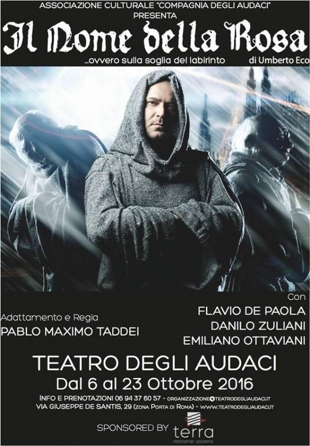 Il anteprima assoluta al Teatro degli Audaci Il Nome della Rosa - ovvero sulla soglia del labirinto