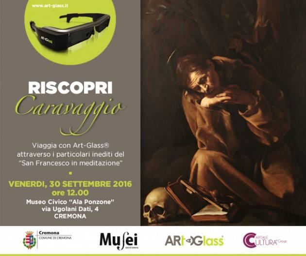 Cremona Occhi nuovi per guardare il Caravaggio Da venerdì 30 settembre al Museo Civico