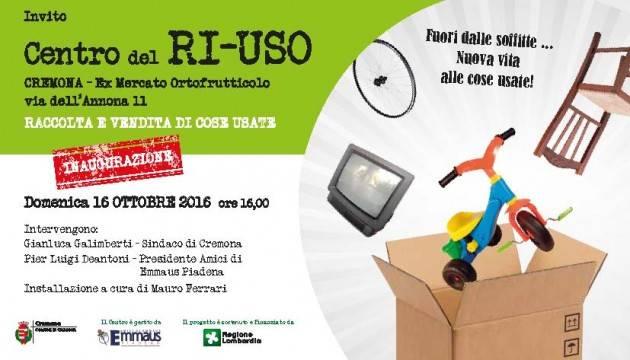 Cremona Domenica 16 ottobre inaugurazione del Centro del RI-USO