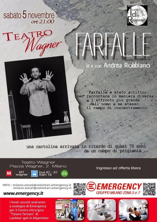 Milano Farfalle, uno spettacolo con Emergency per riflettere sui lager