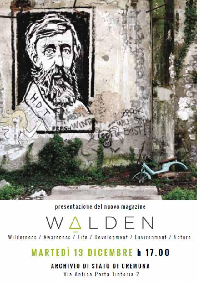 L'EcoAgenda A Cremona Presentazione del nuovo Magazine WALDEN
