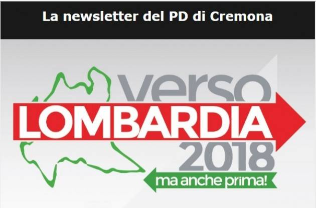 PD Verso Lombardia 2018 Continua la campagna di ascolto  a Piadena ,Rivolta D'Adda e Cremona