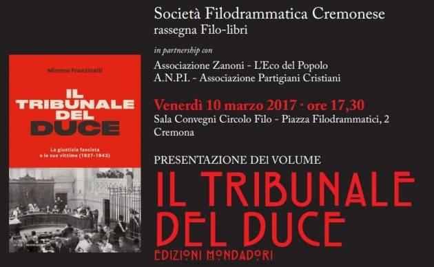 L'EcoLibri Mimmo Franzinelli a Cremona a presentare Il Tribunale del Duce