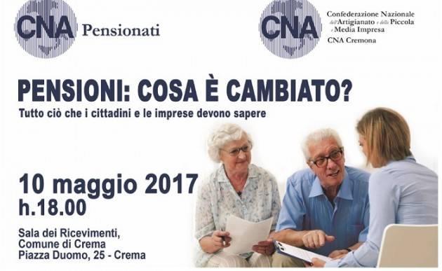 Crema  Pensioni: Incontro Cna Cosa è cambiato? Interviene Stefania Bonaldi