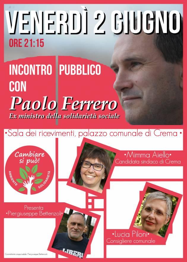 Paolo Ferrero a Crema per sostenere Mimma Aiello Sindaco