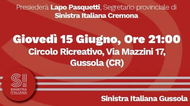 Perché SINISTRA ITALIANA Incontro a Gussola Giovedì 15 giugno