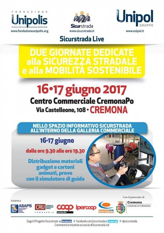 Sicurstrada al Centro Commerciale Cremona Po venerdì 16 e sabato 17 giugno