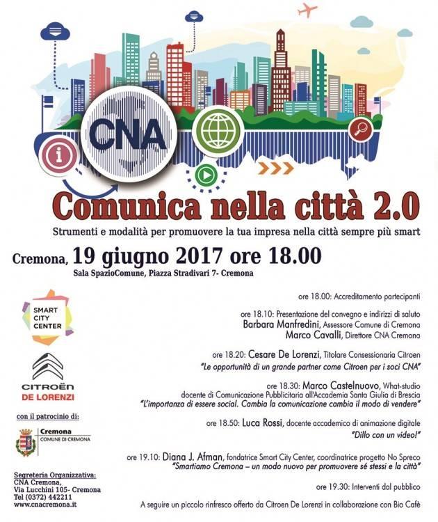 Comunica nella città 2.0. L'iniziativa di CNA lunedì 19 giugno ore 18