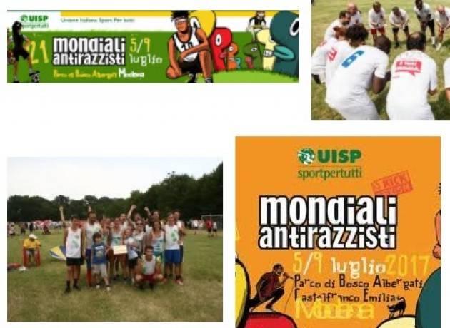 Uisp Mondiali Antirazzisti 21°Edizione   6 al 9 luglio 2017  a Castelfranco Emilia (Modena)