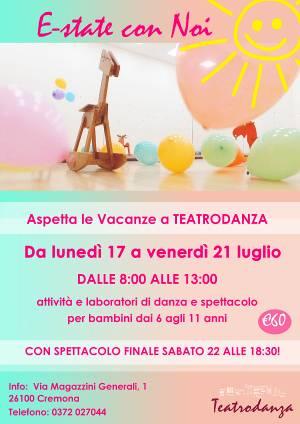 E-state con Noi con Teatrodanza, a Cremona  dal 17 al 22 luglio