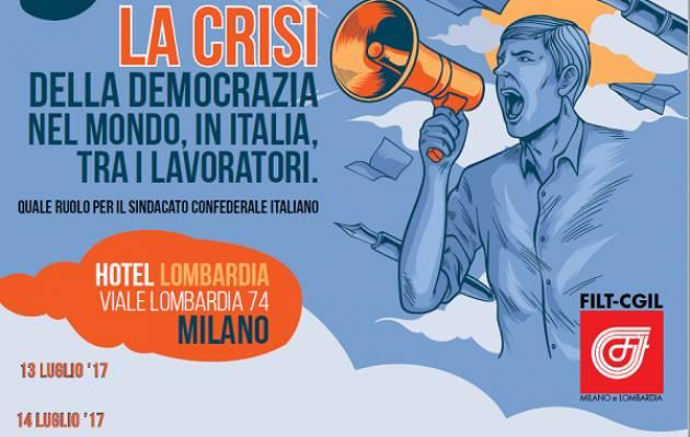 Milano  13-14 luglio La due giorni sulla crisi della democrazia con Camusso, Sala e Pisapia