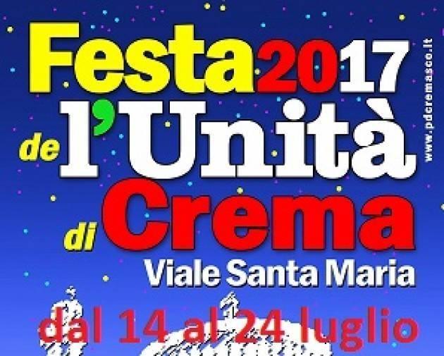 (Video) Momenti della Festa Unità di  Santa Maria a Crema  chiusa il 24 luglio 2017  di Gian Carlo Storti