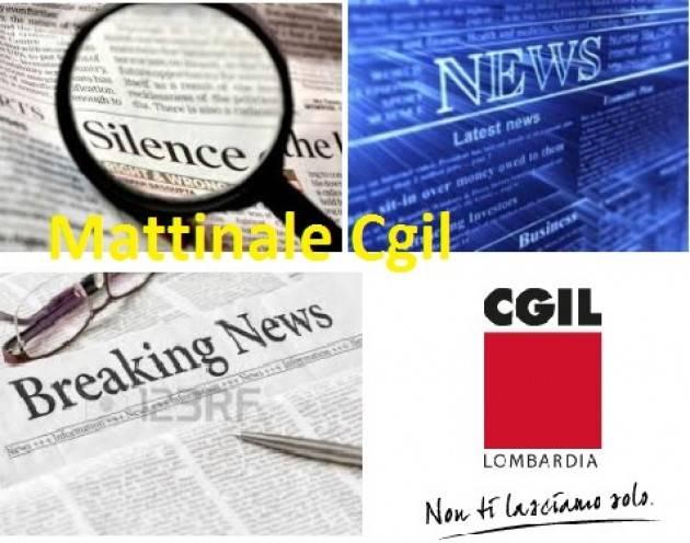 Il Mattinale della Cgil di Mercoledì 1 agosto 2017 Le News sindacali in primo piano