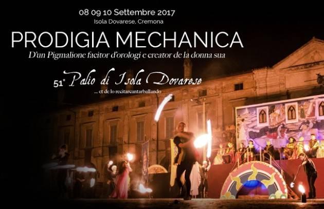 51° Palio di Isola Dovarese, Cremona 8-9-10 settembre 2017