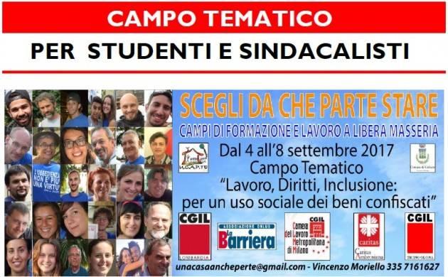 Cgil Lombardia LAVORO, DIRITTI, INCLUSIONE , PARTE LUNEDI' 4 SETTEMBRE IL CAMPO DI FORMAZIONE