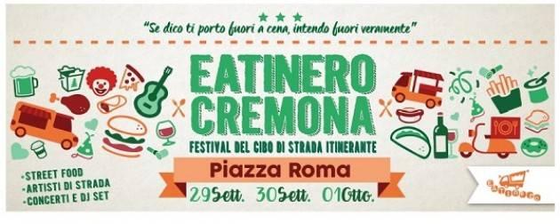 Eatinero Cremona 2017 Festival del Cibo di Strada Itinerante il 29 e 30 Settembre – 1 ottobre, Piazza Roma