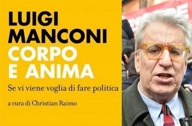 Il Sen.Luigi Manconi (Pd) a Cremona il 22 settembre  presenterà il suo libro 'Corpo e Anima'