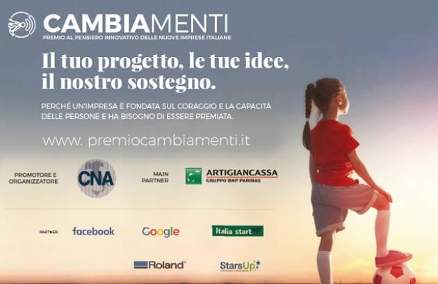 Cremona Aperte fino al 30 settembre prossimo le iscrizioni a 2° premio 'cambiamenti' di CNA