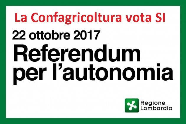 Referendum Autonomia Lombardia  La Confagricoltura vota SI