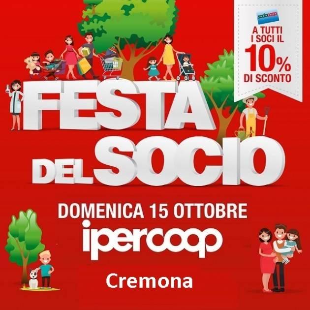 Ipercoop Cremona domenica 15 ottobre festa del socio con sconti sulla spesa fino al 10%