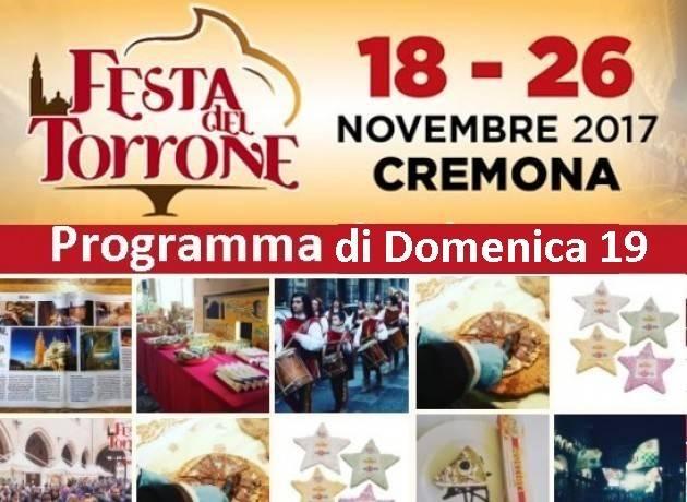 Festa del Torrone 2017 a Cremona il programma di Domenica 19 novembre