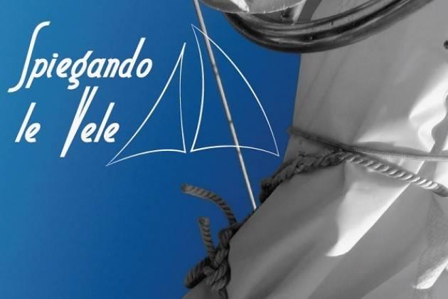 'Spiegando le vele' Mostra organizzata a Palazzo Fodri dallo IAL LOMBARDIA. Inaugurazione il 24