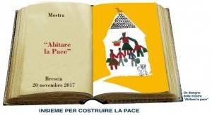Brescia FESTIVAL DELLA PACE INAUGURAZIONE MOSTRA 'ABITARE LA PACE'