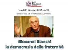 Le Acli di Cremona ricordano Giovanni Bianchi il prossimo 11 dicembre 4feeef591666