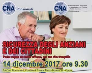 Crema  CNA Pensionati convegno  'Sicurezza degli anziani e dei cittadini. Poche regole ma molto efficaci'