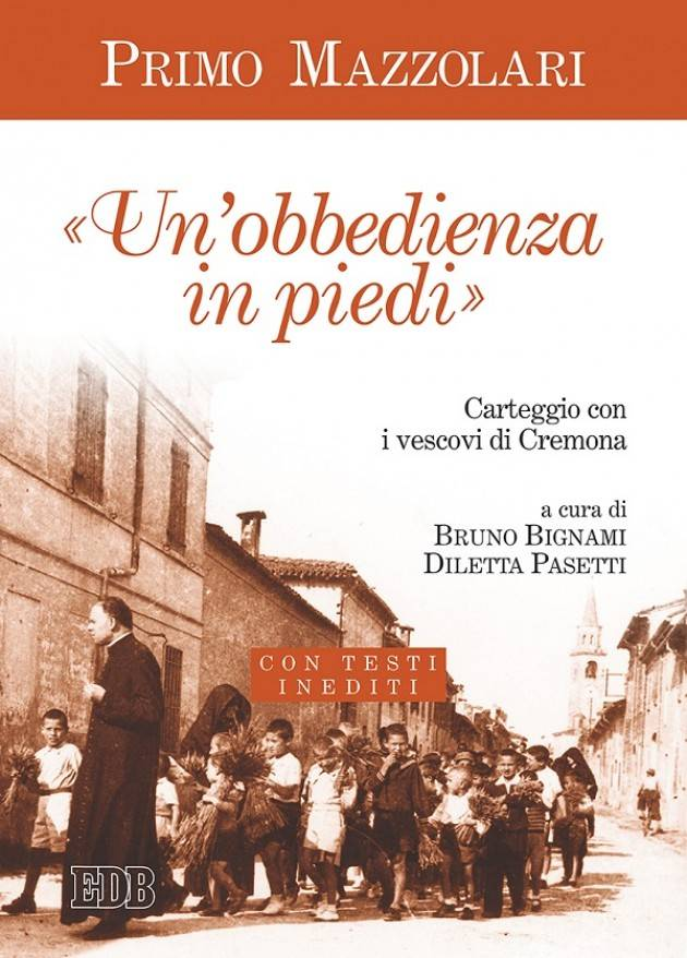 Cremona Anniversario nascita di don Primo Mazzolari In Comune si presenta il libro Un'obbedienza in piedi
