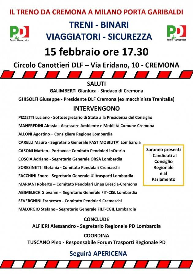 Iniziativa PD Cremona Treni , sicurezza dei viaggiatori e sui binari per giovedì 15 febbraio