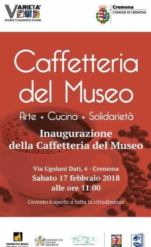 Cremona Nuova Caffetteria del Museo Civico, sabato 17 febbraio l'inaugurazione