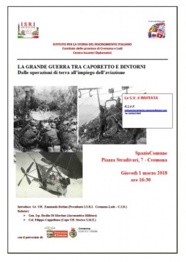 L'ECOAgenda LA GRANDE GUERRA TRA CAPORETTO E DINTORNI Giovedì 1 marzo a Cremona