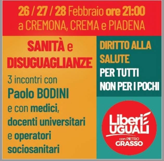 Liberi e Uguali e Tre incontri sulla 'Sanità e disuguaglianze'  a Cremona, Crema e Piadena